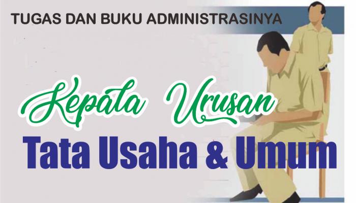 Tugas Kaur Tata Usaha Dan Umum Lengkap Dengan Format Bukunya Website Resmi Desa Balingasal Kecamatan Padureso Kabupaten Kebumen